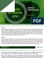 a03cinema - Português e Redação - 01.07.2017