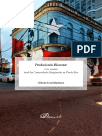 PRODUCIENDO BIENESTAR. UNA MIRADA DESDE LAS COMUNIDADES MARGINADAS EN PUERTO RICO