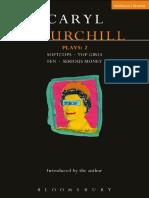 Churchill Caryl Churchill Plays 2 Softcops Top Girls Fen Serious Money Contemporary Dramatist
