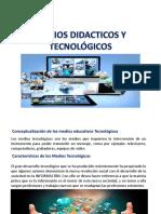 Medios Didacticos y Tecnologicos