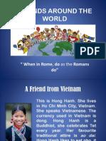 Friends Around the World