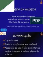 A Física Da Música, Carlos Alexandre Wuensche