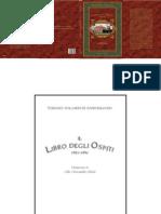 IL LIBRO DEGLI OSPITI (1921-1991) - Prefazione di Aldo A. Mola