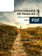 Introducción a La Fotografía de Paisajes Para El Fotógrafo Aficionado