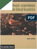 Sambaqui - Arqueologia Do Litoral Brasileiro - Madu Gaspar