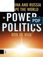 Rob de Wijk-Power Politics_ How China and Russia Reshape the World-Amsterdam University Press (2016).pdf
