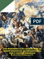 Los masones en la Independencia de América Sur y Centro América