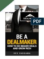 Be a Dealmaker