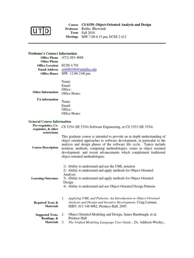 UT Dallas Syllabus for se6359.501.10f taught by Rekha Bhowmik (rxb080100)   Unified  Modeling Language   Academic Dishonesty