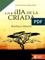 La hija de la criada - Barbara Mutch.pdf