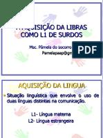 AQUISIÇÃO DA LIBRAS.ppt