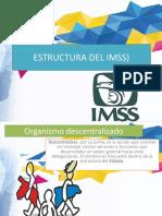 Estructura Del Imss (Funciones Respecto Al Trabajador
