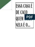 ESSA CASA É DE CACO.docx