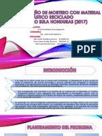 ESTUDIO DE DISEÑO DE MORTERO CON MATERIAL PLÁSTICO RECICLADOSAN PEDRO SULA HONDURAS (2017)