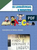 Variedades Linguísticas e Registro