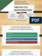 Proyecto. Clinica de Periodoncia. Administracion Odont 04-2017