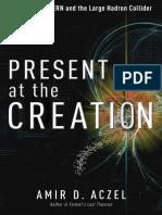 Present at the Creation Amir D. Aczel - Excerpt