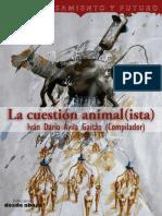 La Cuestión Animalista Bogotá 2016