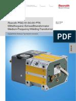 Rexroth Freq Weld Transformer PSG 6130.00 PTK