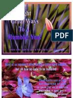 8 Ways to Humbler You