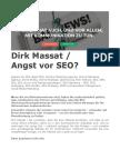 Dirk Massat. Angst vor SEO / Warum?