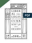Liber AL vel Legis sub figurâ CCXX as delivered by XCIII = 418 unto DCLXVI