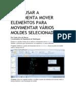 Como Usar a Ferramenta Mover Elementos Para Movimentar Vários Moldes Selecionados