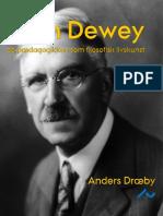 Anders Draeby - John Deweys pædagogik som filosofisk livskunst