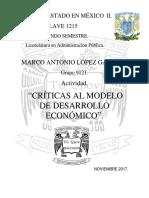 Un4.Tem4.Act1.Marco Lopez Criticas Al Modelo de Desarrollo Económico Sociedad y Edo. en Méx. 18 Noviembre