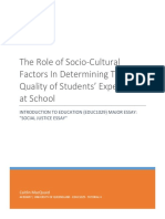 The Role of Socio-Cultural Factors In Determining The Quality of Students' Experiences at School