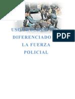 Uso Progresivo y Diferenciado de La Fuerza Policial