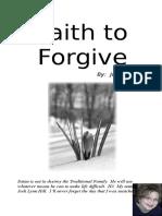 Faith to Forgive Jodi's Story2016