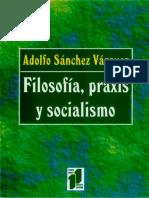 FILOSOFIA-PRAXIS-Y-SOCIALISMO.pdf