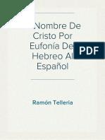 El Nombre de Cristo Por Eufonía Del Hebreo Al Español