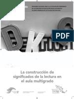 SEP2004La Construccion de Significados de Lectura en Aulas Multgrado