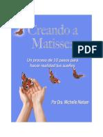 Creando a Matisse - Michelle Nielsen