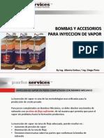 Bombas y Accesorios Especiales Para Inyeccion de Vapor