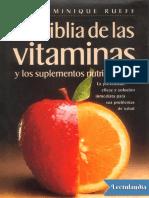 La biblia de las vitaminas y los suplementos nutricionales - Dominique Rueff.pdf