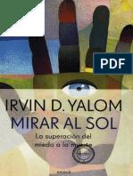 Shalom, Irving - Mirar al sol. Las superación del miedo a la muerte.pdf