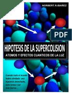 Hipótesis de La Supercolision. Átomos y Efectos Cuánticos