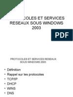 10 PROTOCOLES ET SERVICES RESEAUX SOUS WINDOWS 2003