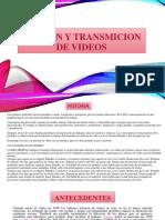 Edicion y Transmicion de Videos