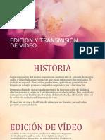 Edición y Transmisión de Vídeo Andrea