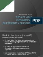 44402747-Tipos-de-Virus-Informaticos.pptx