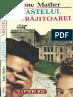 Anne Mather - Castelul Vrajitoarei 040. Romantic