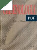 Criminologia. Rafael Marquez Piñero