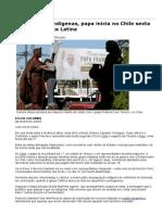 Com Aceno a Indígenas, Papa Inicia No Chile Sexta Visita à América Latina - 14-01-2018 - Mundo - Folha de S