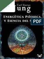 Energetica Psiquica y Esencia del sueño - Carl Gustav Jung