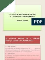 Análisis del texto de Michael Fullan - La gestión basada en el centro (1)