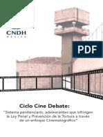 Ciclo, Cine Debate, Sistema Penitenciario, Adolescentes Que Infringen La Ley Penal y Prevención de La Tortura a Través de Un Enfoque Cinematográfico